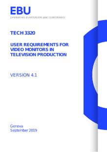 EBU Technology Innovation User Requirements For Video Monitors - User requirements
